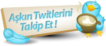 Bir Aşkın Twitlerini Takip Et!